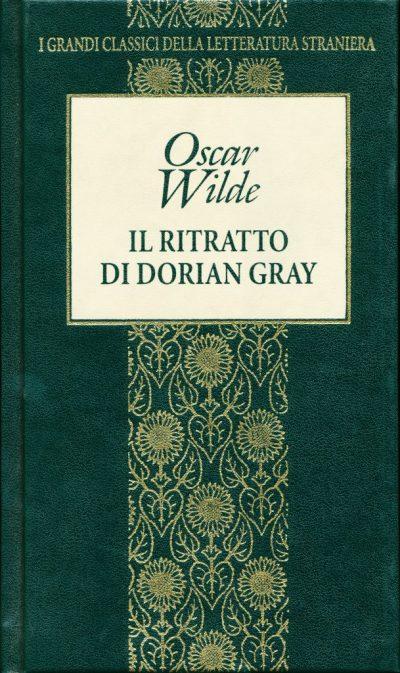 Oscar Wilde. Il ritratto di Dorian Gray