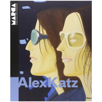Alex Katz. Reflections. Catalogo della mostra. Ediz. italiana e inglese
