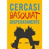 Cercasi Basquiat disperatamente