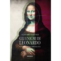Gli enigmi di Leonardo. La Gioconda disvelata