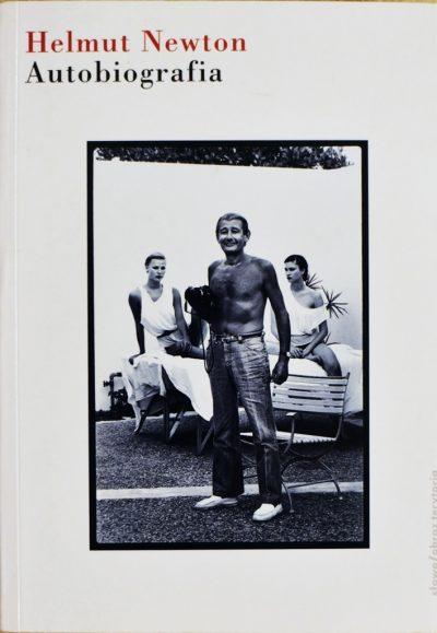 Helmut Newton. Autobiografia