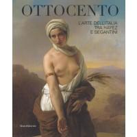 Ottocento. L'arte dell'Italia tra Hayez e Segantini. Catalogo della mostra (Forlì, 9 febbraio-16 giugno 2019)