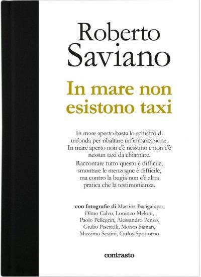 Roberto Saviano. In mare non esistono taxi
