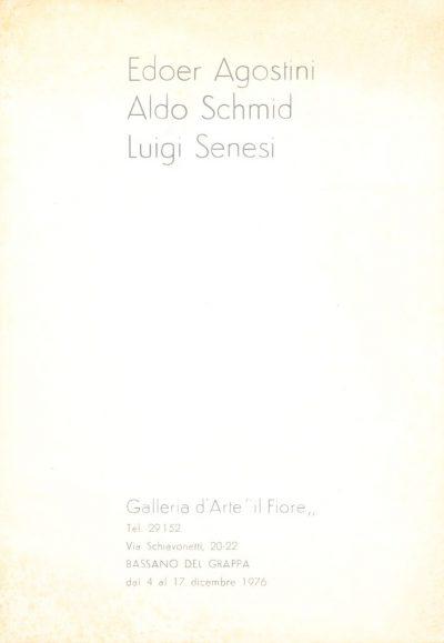 Edoer Agostini, Aldo Schmid, Luigi Senesi - Dicembre 1976