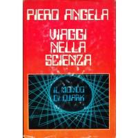 Piero Angela. Viaggi nella scienza