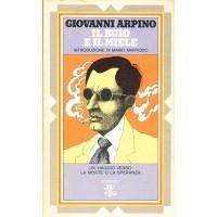 Giovanni Arpino. Il buio e il miele
