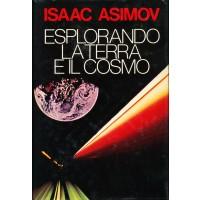 Isaac Asimov. Esplorando la Terra e il Cosmo