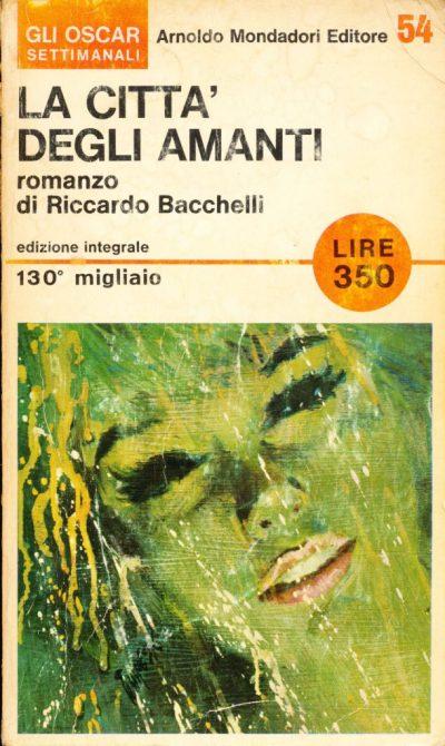 Riccardo Bacchelli. La città degli amanti
