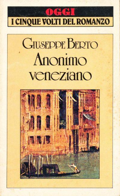 Giuseppe Berto. Anonimo veneziano