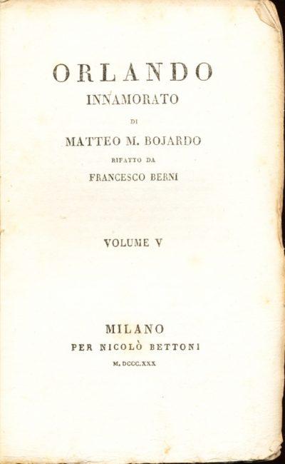Matteo Maria Bojardo. Orlando innamorato - Volume V (Mini Libro)