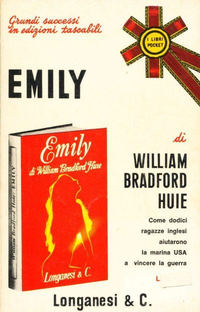 William Bradford Huie. Emily