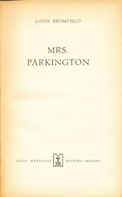 Louis Bromfield. Mrs. Parkington