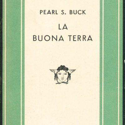 Pearl S. Buck. La buona terra
