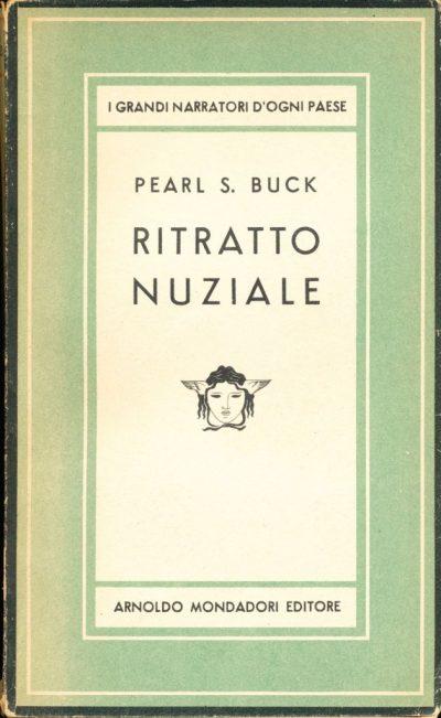 Pearl S. Buck. Ritratto nuziale