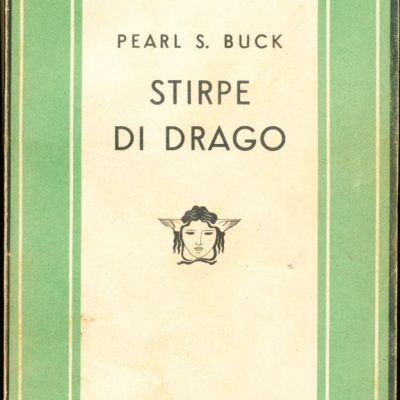Pearl S. Buck. Stirpe di drago