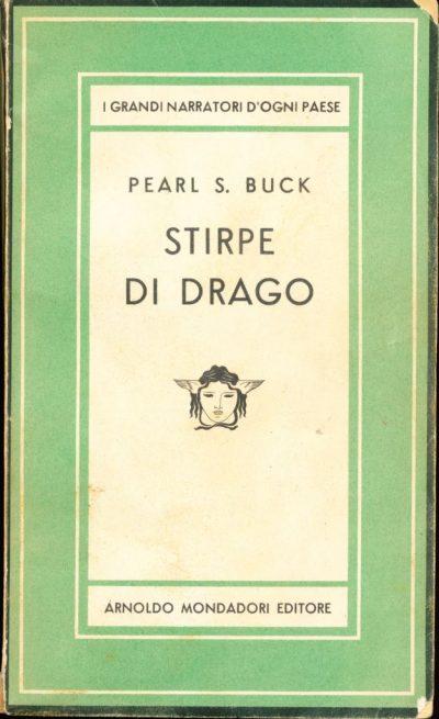 Pearl S. Buck. Stirpe di drago