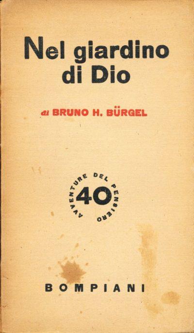 Bruno H. Burgel. Nel giardino di Dio