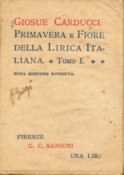 Giosuè Carducci. Primavera e fiore della lirica italiana (2 Mini Libro)