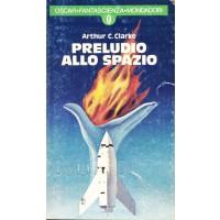 Arthur C. Clarke. Preludio allo spazio