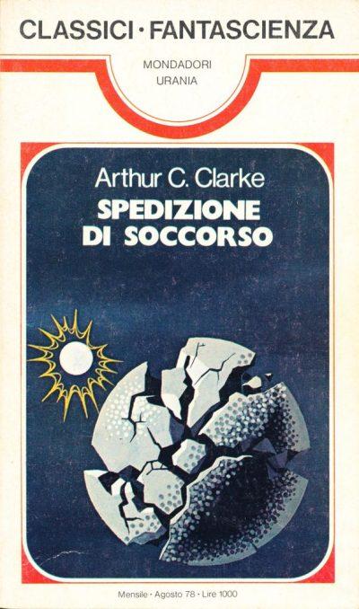 Arthur C. Clarke. Spedizione di soccorso