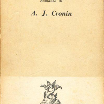 Archibald Joseph Cronin. Viviamo ancora