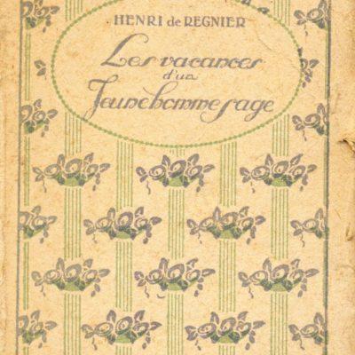Henri De Regnier. Les vacances d'un jeune homme sage (Mini Libro)