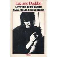 Luciano Doddoli. Lettere di un padre alla figlia che si droga