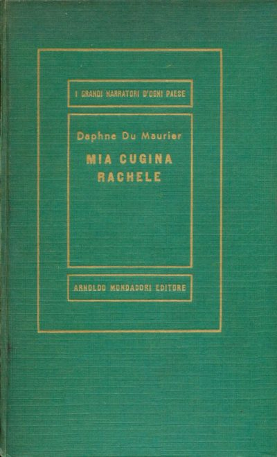 Daphne Du Maurier. Mia cugina Rachele