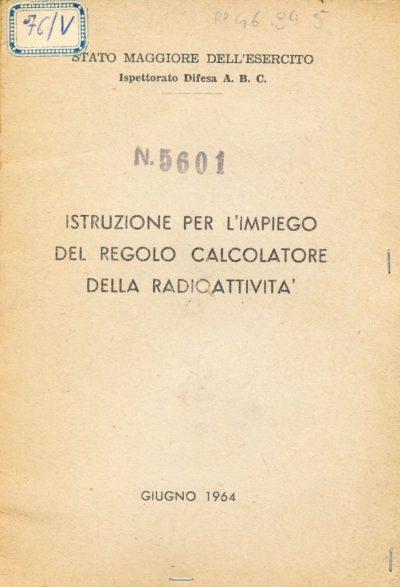 Istruzione per l'impiego del regolo calcolatore della radioattività