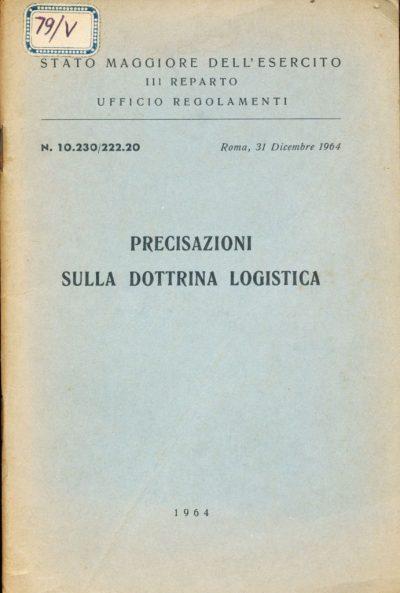 Precisazioni sulla dottrina logistica
