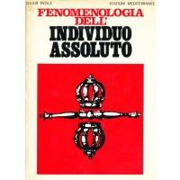 Julius Evola. Fenomenologia dell'individuo assoluto