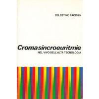 Celestino Facchin. Cromasincroeuritmie