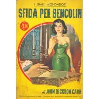 John Dickson Carr. Sfida per Bencolin