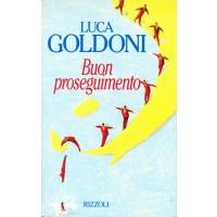 Luca Goldoni. Buon proseguimento