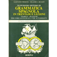 Grammatica spagnola in trendadue lezioni