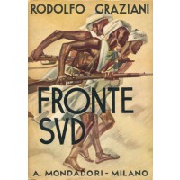 Rodolfo Graziani. Il Fronte Sud
