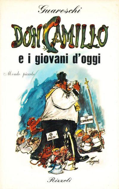 Giovannino Guareschi. Mondo Piccolo: Don Camillo e i giovani d'oggi