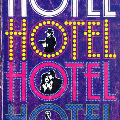 Arthur Hailey. Hotel