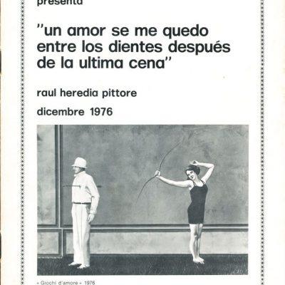 Raul Heredia. Un amor se me quedo entre los dientes... (1976)