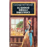 Georgette Heyer. Il gioco degli equivoci
