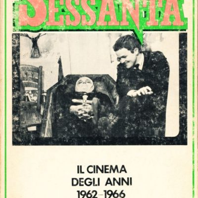 Tullio Kezich. Il film Sessanta 1962-1966
