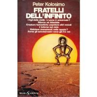 Peter Kolosimo. Fratelli dell'infinito