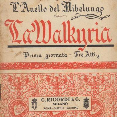 La Walkiria - L'Anello del Nibelungo di Richard Wagner (Libretto)