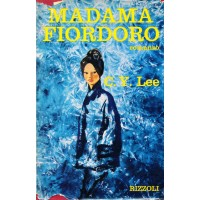 Chin Yang Lee. Madama Fiordoro
