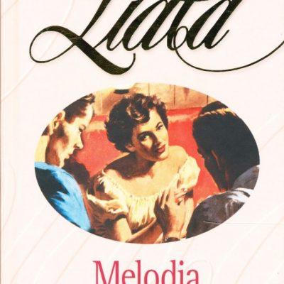 Liala. Melodia dell'antico amore