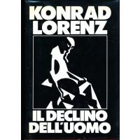 Konrad Lorenz. Il declino dell'uomo