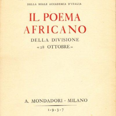 """Filippo Tommaso Marinetti. Il Poema Africano della Divisione """"28 Ottobre"""""""