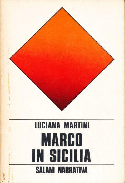 Luciana Martini. Marco in Sicilia