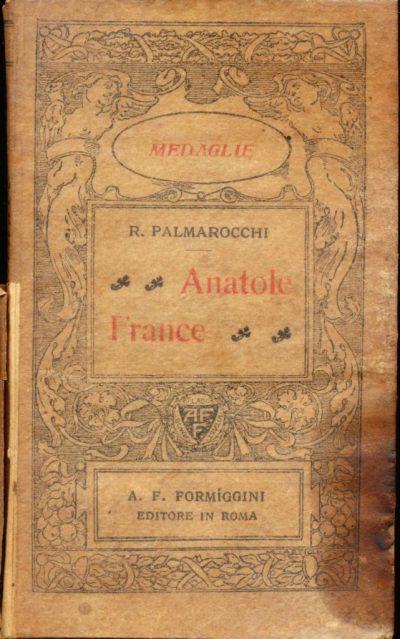 Roberto Palmarocchi. Anatole France (Mini Libro)