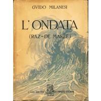 Guido Milanesi. L'ondata (raz-de maree)